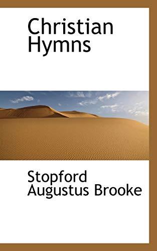 Christian Hymns: Brooke, Stopford Augustus