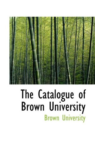 9781103350926: The Catalogue of Brown University