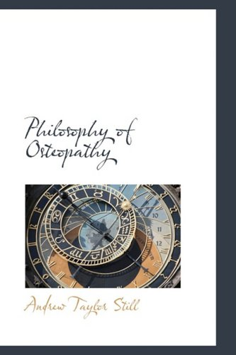9781103351138: Philosophy of Osteopathy (Bibliolife Reproduction)