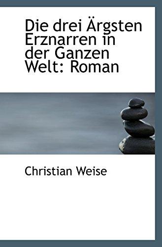 9781103351428: Die drei �rgsten Erznarren in der Ganzen Welt: Roman