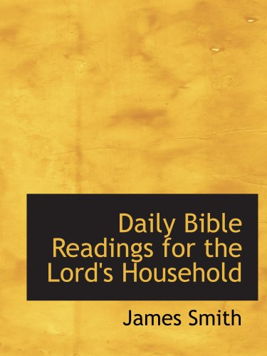 9781103352814: Daily Bible Readings for the Lord's Household