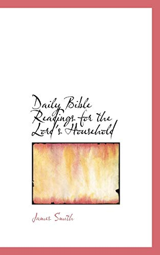 9781103352876: Daily Bible Readings for the Lord's Household