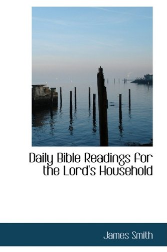 9781103352913: Daily Bible Readings for the Lord's Household