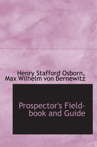 9781103355556: Prospector's Field-book and Guide