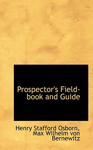 9781103355570: Prospector's Field-book and Guide