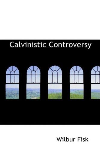 9781103356591: Calvinistic Controversy