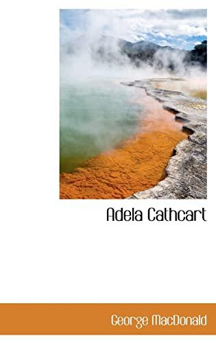 9781103358304: Adela Cathcart