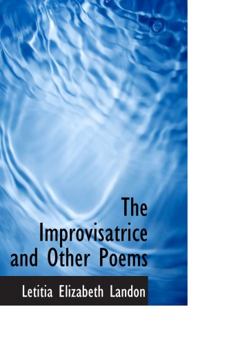 9781103365005: The Improvisatrice and Other Poems