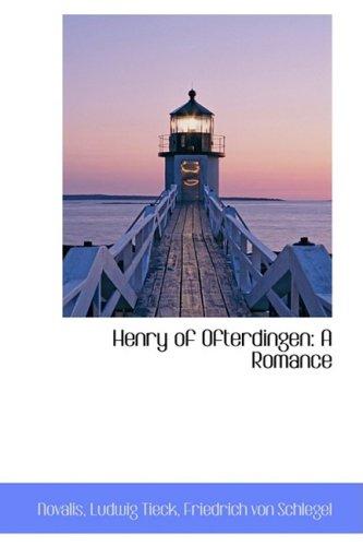 9781103370290: Henry of Ofterdingen: A Romance