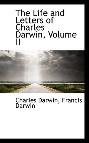 9781103380657: The Life and Letters of Charles Darwin, Volume II
