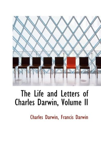 9781103380688: The Life and Letters of Charles Darwin, Volume II