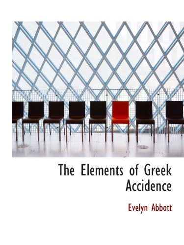 9781103380817: The Elements of Greek Accidence