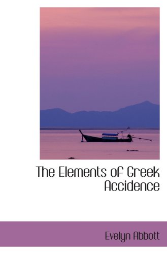 9781103380848: The Elements of Greek Accidence