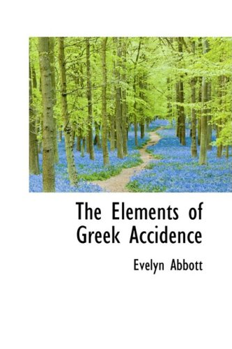 9781103380909: The Elements of Greek Accidence