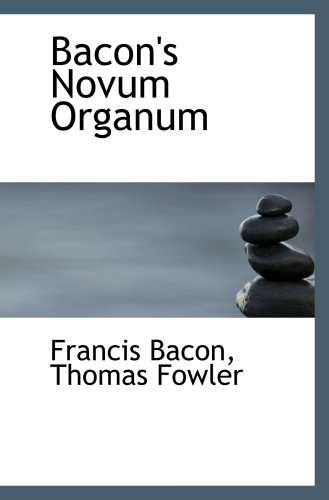 9781103383221: Bacon's Novum Organum