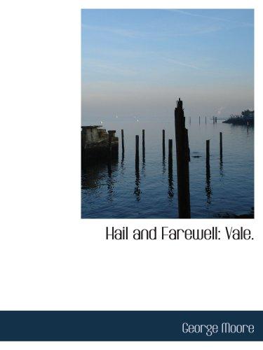 9781103383825: Hail and Farewell: Vale.