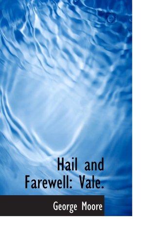 9781103383863: Hail and Farewell: Vale.