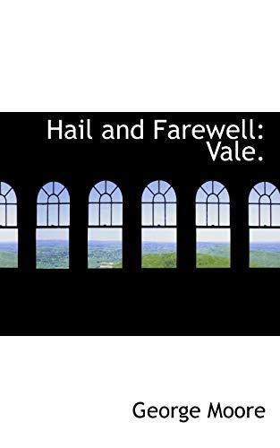 9781103383900: Hail and Farewell: Vale.