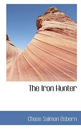 9781103388509: The Iron Hunter