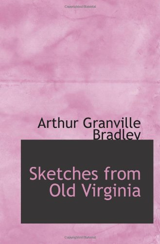 9781103389643: Sketches from Old Virginia
