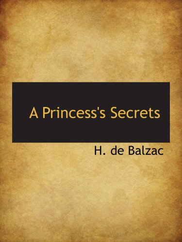 9781103390496: A Princess's Secrets