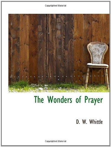 9781103390656: The Wonders of Prayer