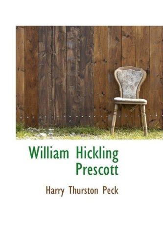 9781103392759: William Hickling Prescott