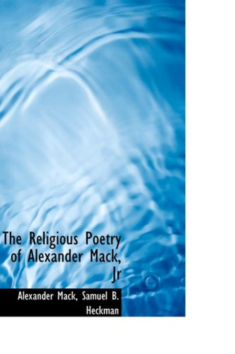9781103400607: The Religious Poetry of Alexander Mack, Jr