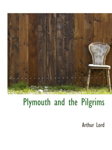 9781103403813: Plymouth and the Pilgrims