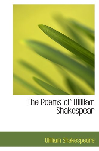 9781103404940: The Poems of William Shakespear
