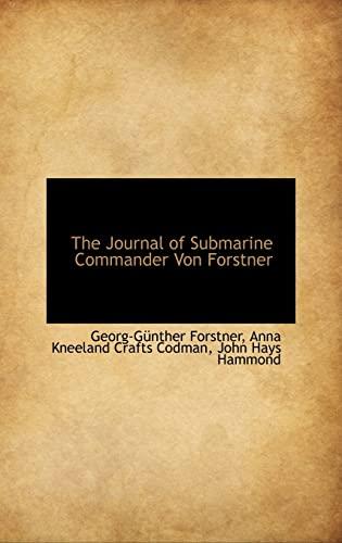9781103407279: The Journal of Submarine Commander Von Forstner