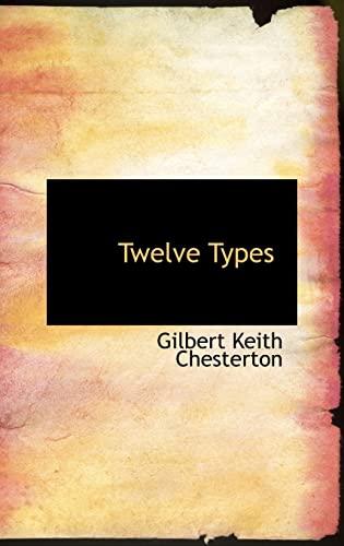 9781103414901: Twelve Types