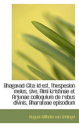 Bhagavad Gita (Latin Edition): Wilhelm von Schlegel, August