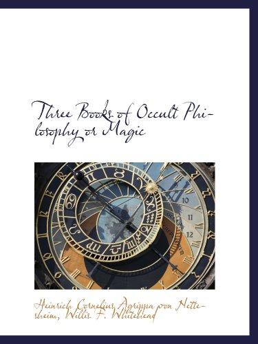 9781103430062: Three Books of Occult Philosophy or Magic