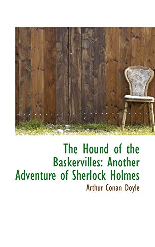 The Hound of the Baskervilles: Another Adventure of Sherlock Holmes: Doyle, Arthur Conan