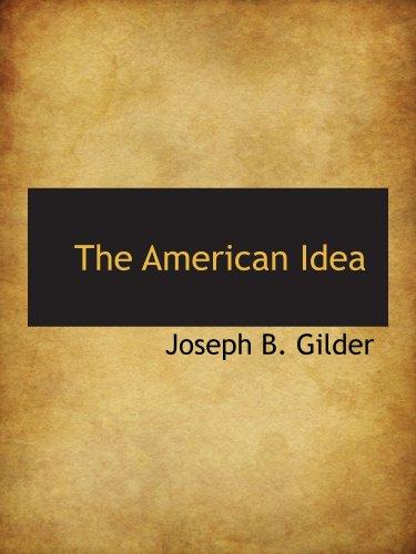 9781103432059: The American Idea