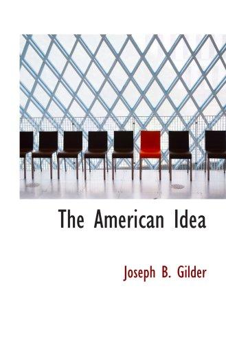 9781103432066: The American Idea