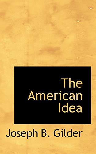 9781103432080: The American Idea