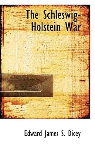 9781103452859 The Schleswig Holstein War Abebooks James S