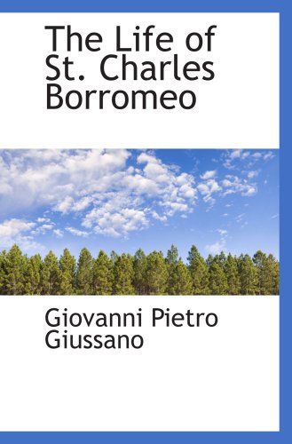 9781103453764: The Life of St. Charles Borromeo