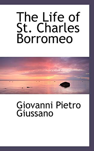 9781103453788: The Life of St. Charles Borromeo