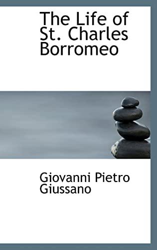 9781103453795: The Life of St. Charles Borromeo