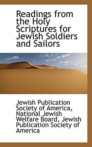 Readings from the Holy Scriptures for Jewish: Jewish Publication Society
