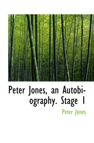 Peter Jones, an Autobiography. Stage 1 (1103459732) by Peter Jones