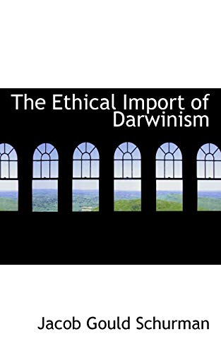 9781103462872: The Ethical Import of Darwinism