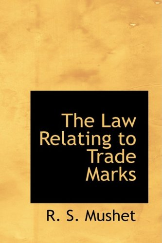 9781103464258: The Law Relating to Trade Marks