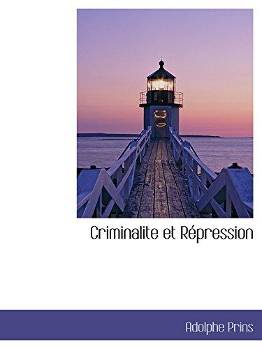 9781103467198: Criminalite et Répression