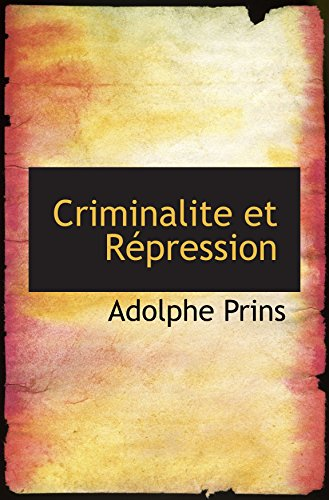 9781103467211: Criminalite et Répression