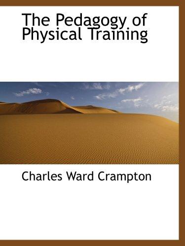 9781103467273: The Pedagogy of Physical Training