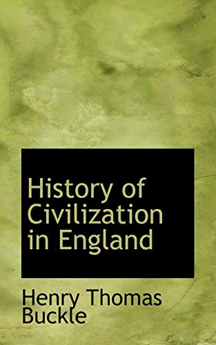 9781103468300: History of Civilization in England